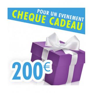 CHEQUE CADEAU 200€...