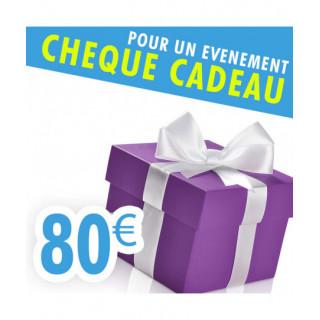 CHEQUE CADEAU 80€...